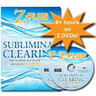 Subliminal Clearing: Z+ Advanced Ho'oponopono