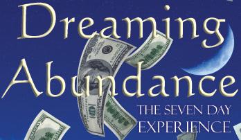 Dreaming Abundance