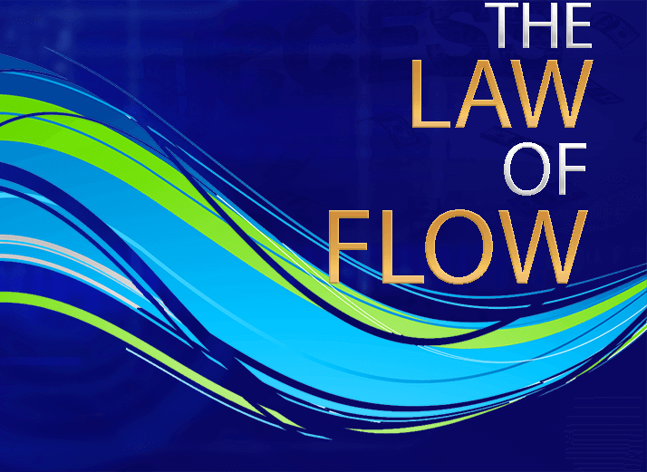 The Law of Flow