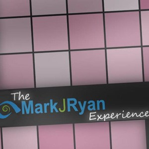 The Mark J. Ryan Experience