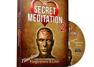 The Secret Meditation 2: Timeless Forgiveness and Love